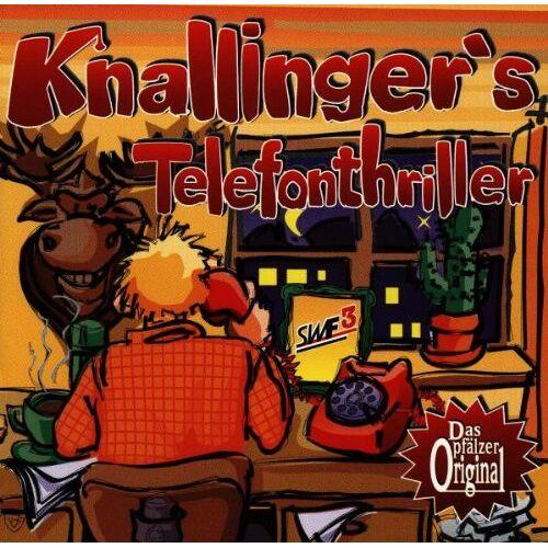 Heiner Knallinger - Knallinger'S Telefonthriller - Preis vom 28.02.2021 06:03:40 h