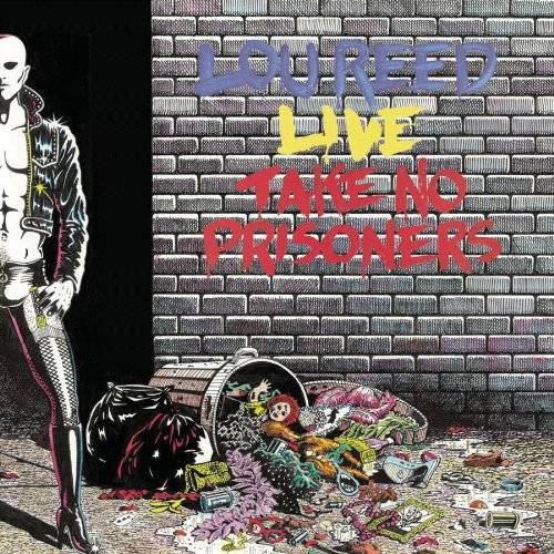 Lou Reed - Take No Prisoners - Preis vom 21.10.2020 04:49:09 h