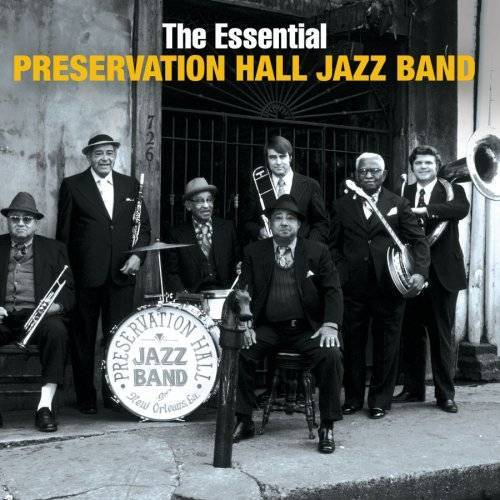 Preservation Hall Jazz Band - The Essential Preservation Hall Jazz Band - Preis vom 13.04.2021 04:49:48 h