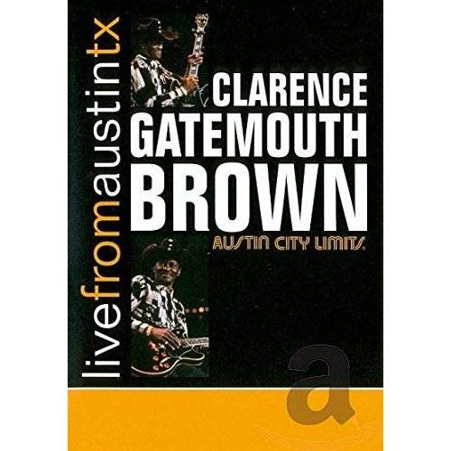 Clarence Brown - Clarence Gatemouth Brown - Live From Austin, TX - Preis vom 10.05.2021 04:48:42 h