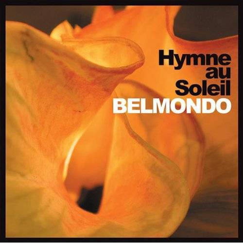 Belmondo - Hymne au Soleil - Preis vom 20.10.2020 04:55:35 h