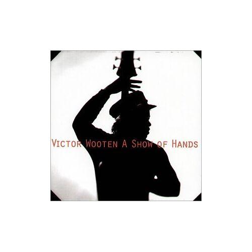 Victor Wooten - Show of Hands - Preis vom 10.04.2021 04:53:14 h