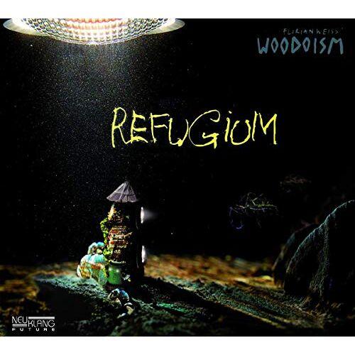 Florian Weiss' Woodoism - Refugium - Preis vom 27.02.2021 06:04:24 h