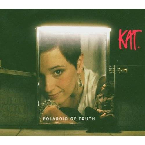 Kat - Polaroid of Truth - Preis vom 01.03.2021 06:00:22 h