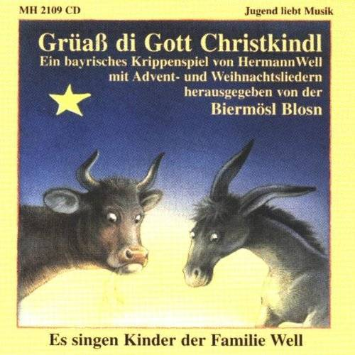 Biermösl Blosn - Grüaß di Gott Christkindl - Preis vom 28.02.2021 06:03:40 h