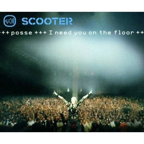 Scooter - Posse - I Need You on the Floor - Preis vom 05.03.2021 05:56:49 h