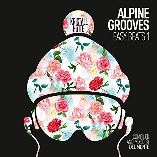Various - Alpine Grooves Easy Beats 1 (Kristallhütte) - Preis vom 18.04.2021 04:52:10 h