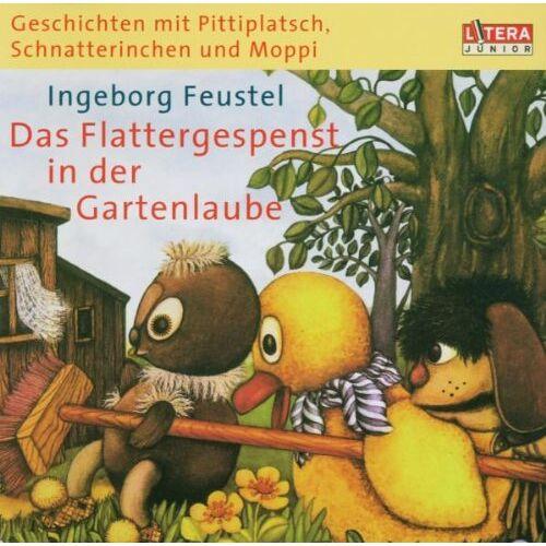 Schnatterinchen Pittiplatsch - Geschichten mit Pittiplatsch, Schnatterinchen und Moppi. Das Flattergespenst in der Gartenlaube - Preis vom 20.10.2020 04:55:35 h