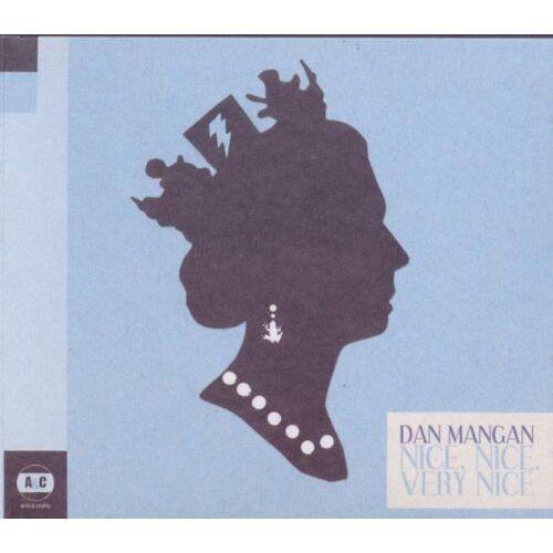 Dan Mangan - Nice,Nice,Very Nice - Preis vom 05.09.2020 04:49:05 h