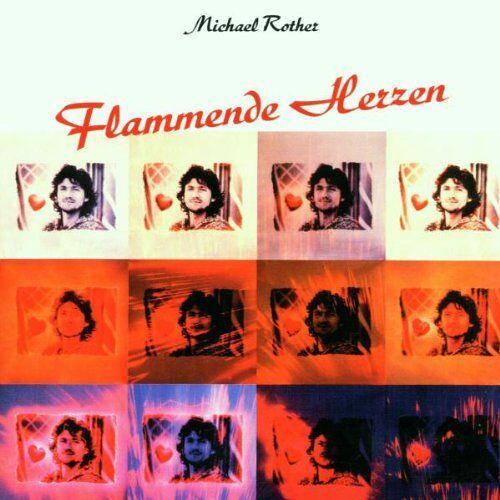 Michael Rother - Flammende Herzen - Preis vom 15.04.2021 04:51:42 h