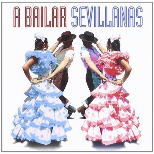 A Bailar Sevillanas: 40 Sevill - A Bailar Sevillanas:40 Sevilla - Preis vom 21.10.2020 04:49:09 h