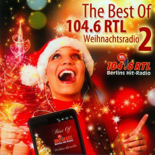 Various - The Best of 104.6 Rtl Weihnachtsradio Vol.2 - Preis vom 06.09.2020 04:54:28 h