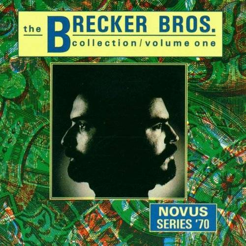 the Brecker Brothers - The Brecker Brothers Collection Vol. 1 - Preis vom 12.05.2021 04:50:50 h