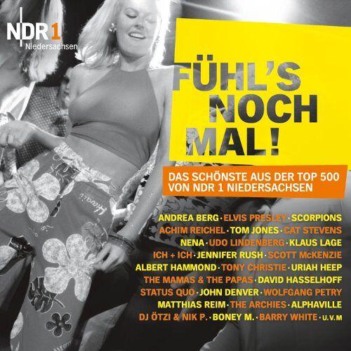 Andrea Berg - NDR 1 Niedersachsen 'FÜHL'S NOCH MAL!' Das Schönste aus der Top 500 von NDR 1 Niedersachsen - Preis vom 26.02.2021 06:01:53 h