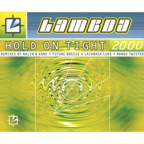 Lambda - Hold on Tight 2000/All Mixes - Preis vom 11.05.2021 04:49:30 h