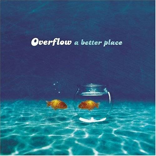 Overflow - Better Place - Preis vom 15.05.2021 04:43:31 h
