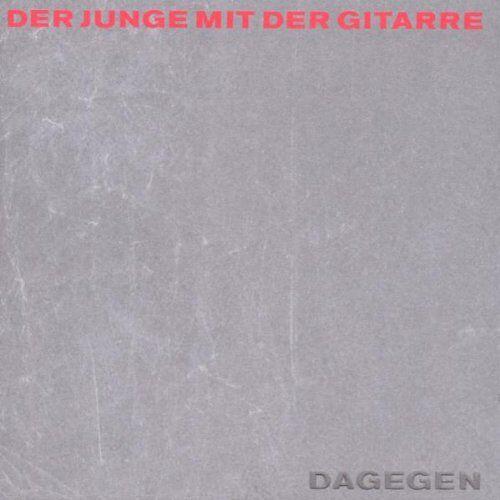der Junge mit der Gitarre - Dagegen (Ltd. Edition inkl. Plektron) - Preis vom 18.04.2021 04:52:10 h