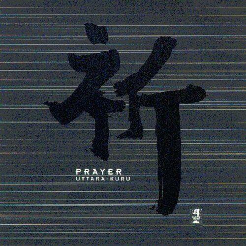 Uttara-Kuru - Prayer - Preis vom 12.04.2021 04:50:28 h