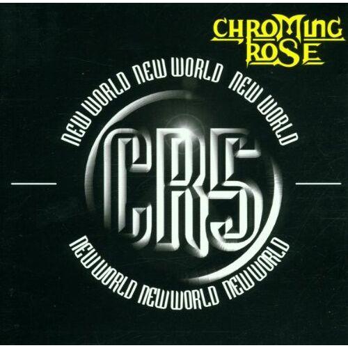 Chroming Rose - New World - Preis vom 03.09.2020 04:54:11 h