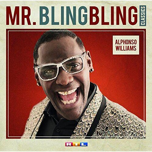 Alphonso Williams - Mr. Bling Bling Classics - Preis vom 21.10.2020 04:49:09 h