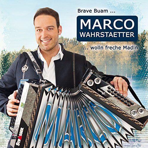 Marco Wahrstaetter - Brave Buam wolln freche Madln - Preis vom 20.10.2020 04:55:35 h