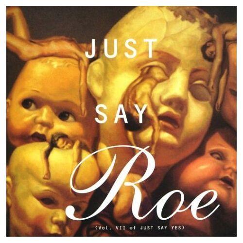 Va-Just Say Roe - Just Say Roe - Preis vom 06.09.2020 04:54:28 h