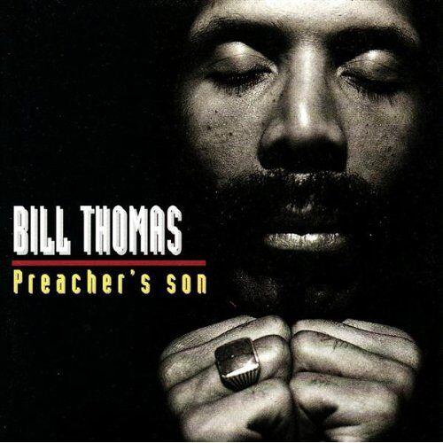 Bill Thomas - Preacher's Son - Preis vom 20.10.2020 04:55:35 h