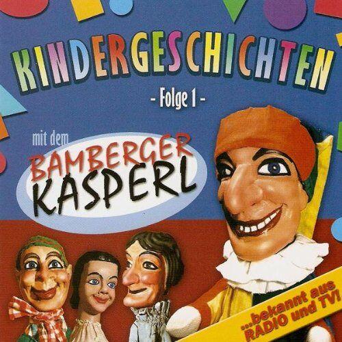 Bamberger Kasperl - Kindergeschichten mit dem Bamberger Kasperl - Folge 1 - - Preis vom 05.09.2020 04:49:05 h