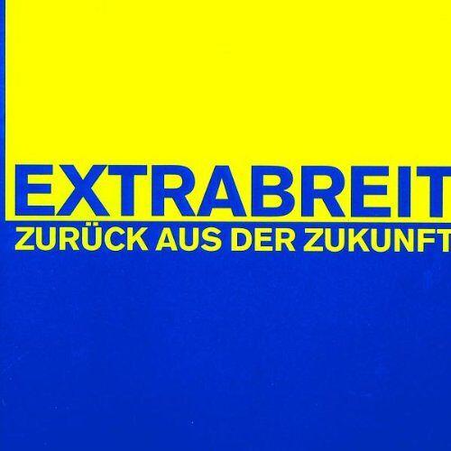 Extrabreit - Zurück aus der Zukunft - Preis vom 28.05.2020 05:05:42 h