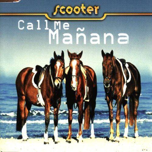 Scooter - Call Me Manana - Preis vom 20.10.2020 04:55:35 h
