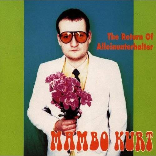 Mambo Kurt - The Return of Alleinunterhalte - Preis vom 20.10.2020 04:55:35 h