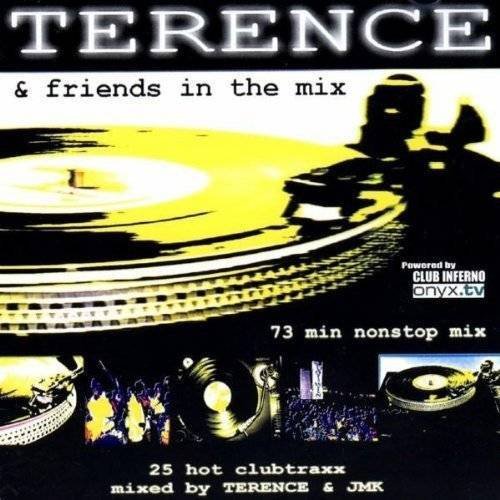 Terence - Terence and Friends(in the Mix - Preis vom 11.04.2021 04:47:53 h