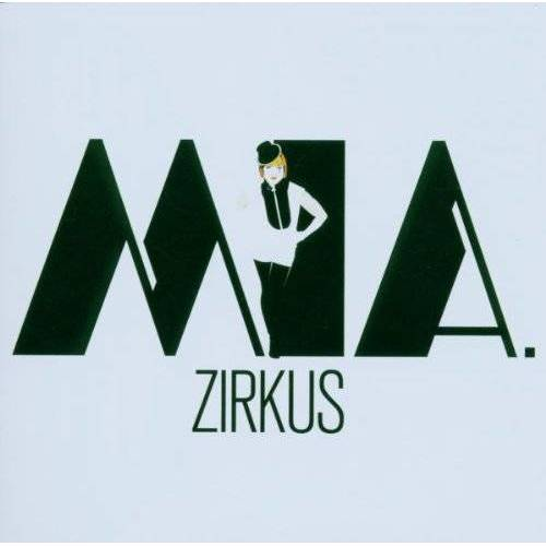 Mia. - Zirkus - Preis vom 12.04.2021 04:50:28 h