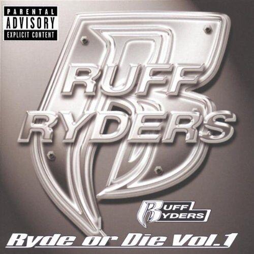 Ruff Ryders - Ryde or die - Vol. 1 - Preis vom 11.04.2021 04:47:53 h
