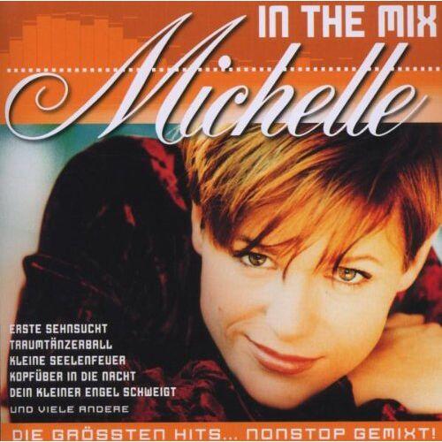 Michelle - In the Mix - Preis vom 16.04.2021 04:54:32 h