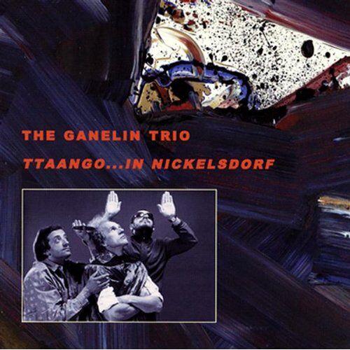 Ganelin Trio - Ttaango...in Nickelsdorf - Preis vom 20.10.2020 04:55:35 h