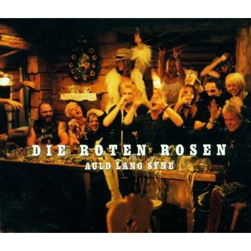 die Roten Rosen - Auld Lang Syne/ - Preis vom 11.05.2021 04:49:30 h