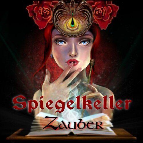 Spiegelkeller - Zauber - Preis vom 05.09.2020 04:49:05 h