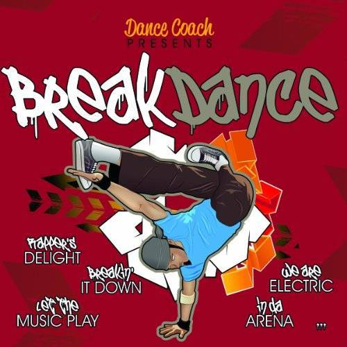 Dance Coach Presents - Breakdance - Preis vom 04.09.2020 04:54:27 h