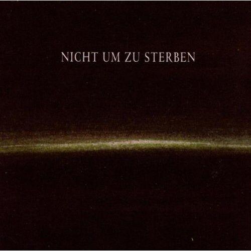Dornenreich - Nicht Um zu Sterben - Preis vom 18.10.2020 04:52:00 h