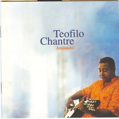 Teofilo Chantre - Azulando - Preis vom 06.03.2021 05:55:44 h