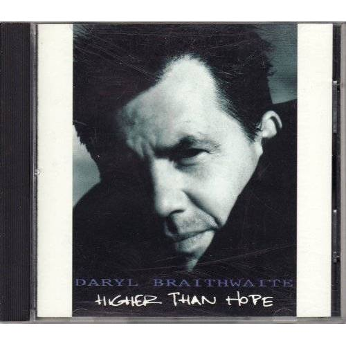 Daryl Braithwaite - Higher than hope (1991) - Preis vom 18.04.2021 04:52:10 h