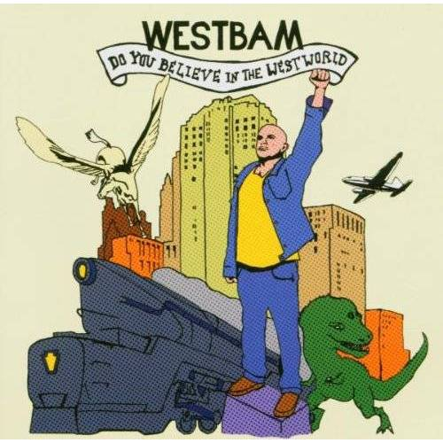 Westbam - Do You Believe in the Westworld - Preis vom 18.04.2021 04:52:10 h