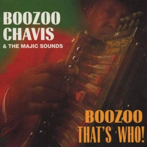 Boozoo Chavis - Boozoo, That'S Who! - Preis vom 05.09.2020 04:49:05 h