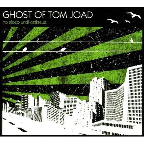 Ghost of Tom Joad - No Sleep Until Ostkreuz - Preis vom 25.09.2020 04:48:35 h