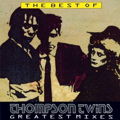 Thompson Twins - The Best of Thompson Twins Greatest Mixes - Preis vom 17.04.2021 04:51:59 h
