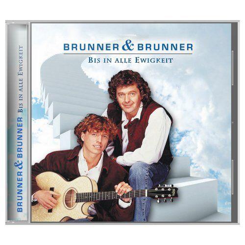 Brunner & Brunner - Bis in alle Ewigkeit - Preis vom 29.05.2020 05:02:42 h
