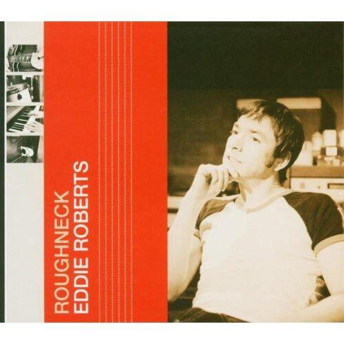 Eddie Roberts - Roughneck - Preis vom 20.10.2020 04:55:35 h