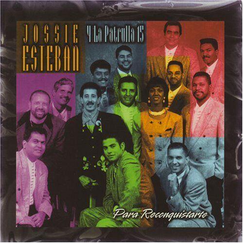 Jossie Esteban & Patrulla 15 - Para Reconquistarte - Preis vom 18.10.2020 04:52:00 h
