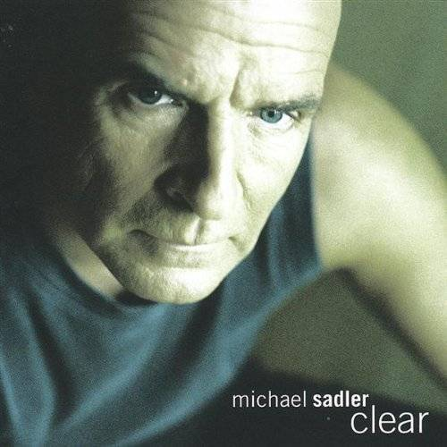 Michael Sadler - Clear - Preis vom 20.10.2020 04:55:35 h